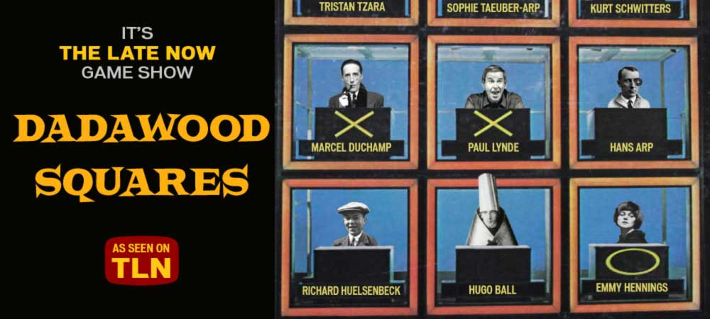 The Dadawood Squares: The Late Now Game Show