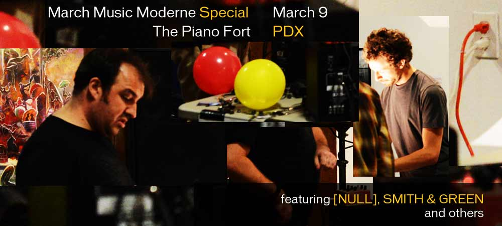 March Music Moderne 2013 Special: [NULL] Smith & Green