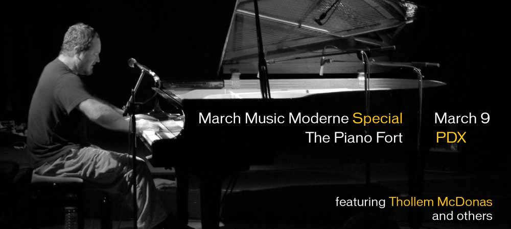 March Music Moderne 2013 Special: Thollem McDonas