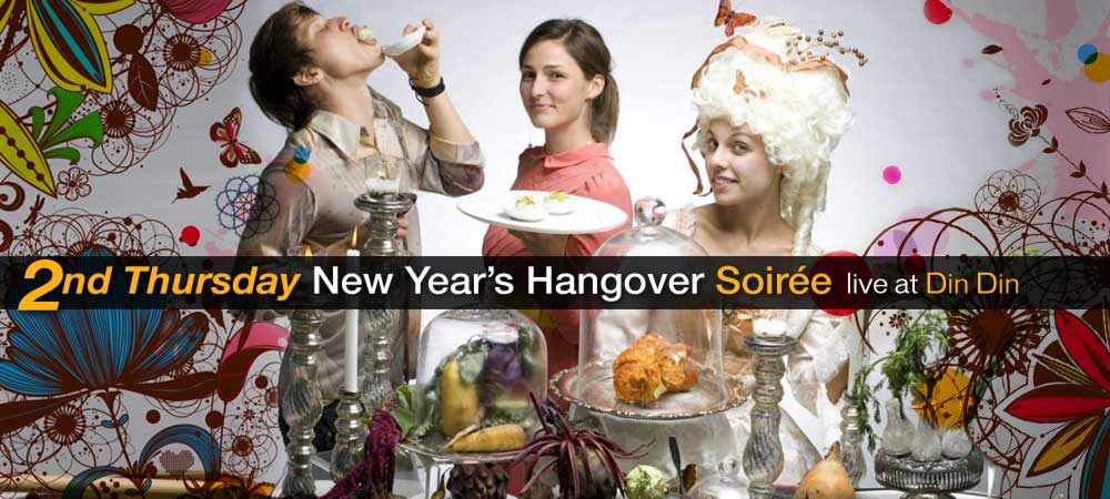 Second Thursday New Year's Hangover Soirée live at Din Din