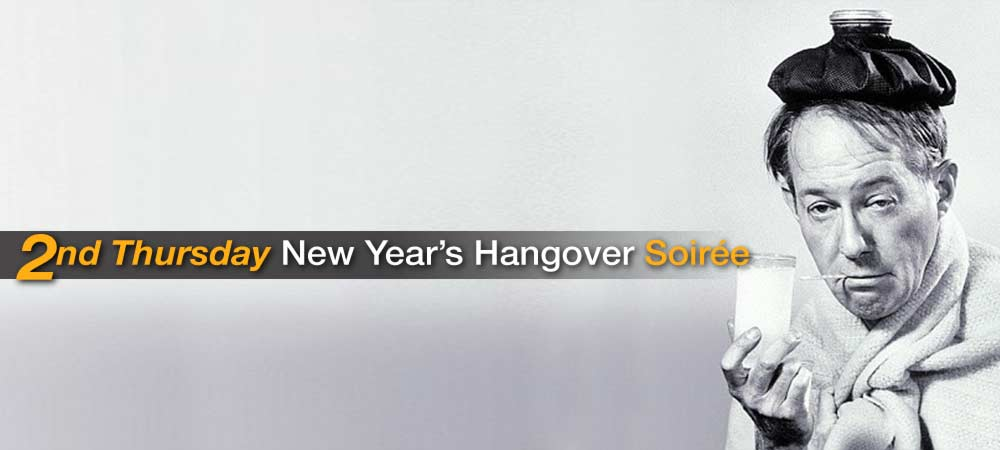 Second Thursday New Year's Hangover Soirée
