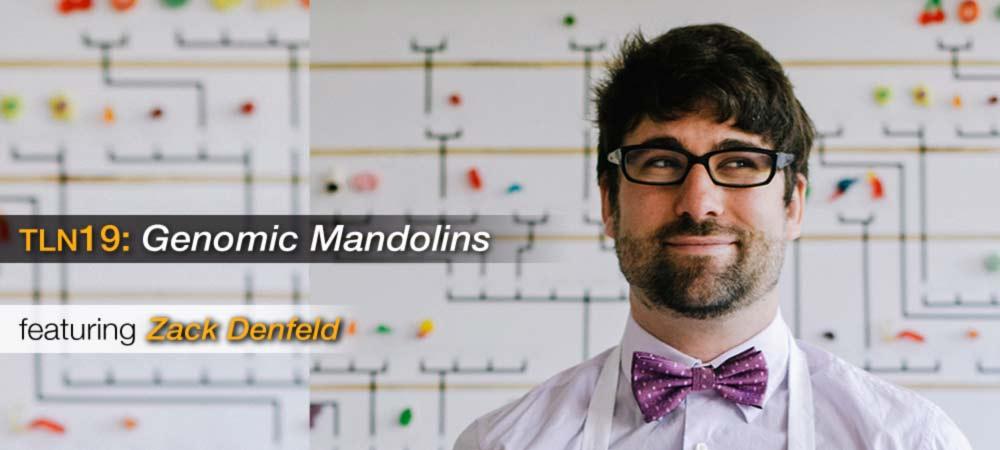 TLN19: Genomic Mandolins