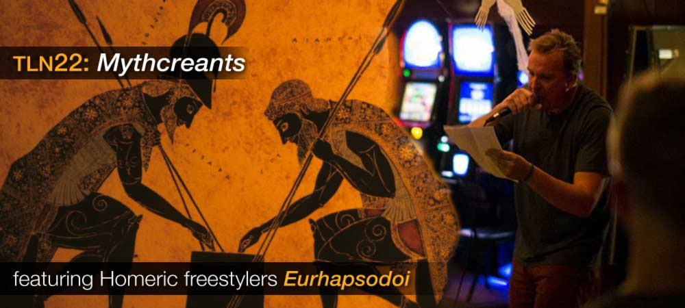 TLN22: Mythcreants with Eurhapsodoi
