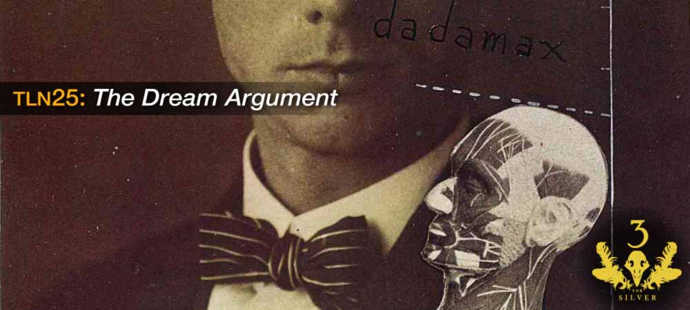 TLN25: The Dream Argument