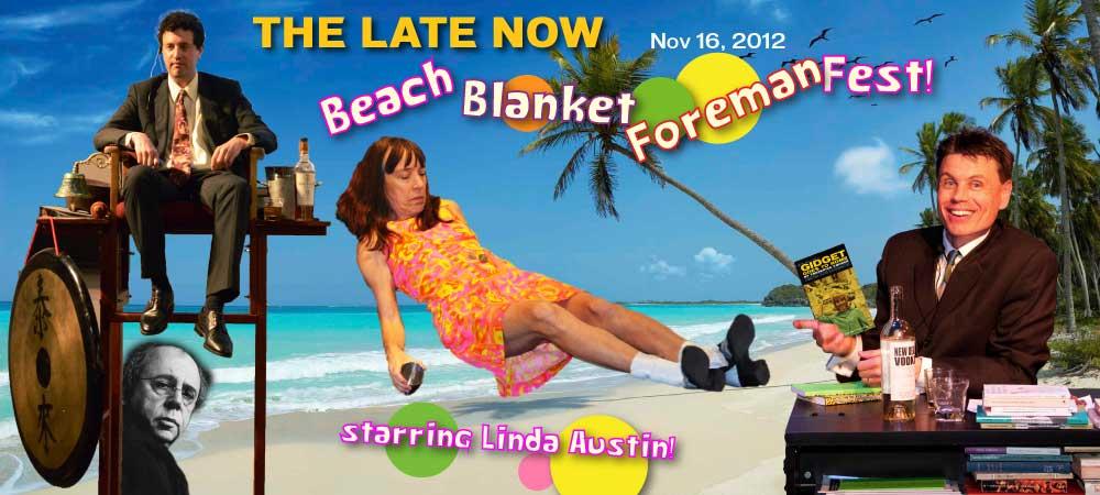 TLN Beach Blanket Foreman Fest