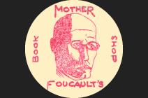 Mother Foucault's Bookshop